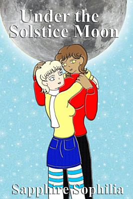 Under the Solstice Moon  Yuri Novel  PDF