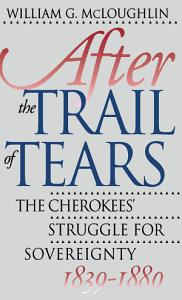 After the Trail of Tears Book