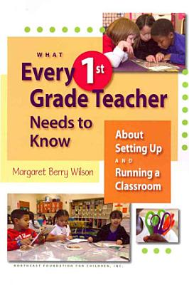 What Every 1st Grade Teacher Needs to Know