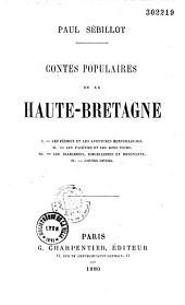 Contes populaires de la Haute-Bretagne: Volume1
