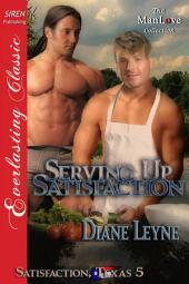 Serving Up Satisfaction [Satisfaction, Texas 5]