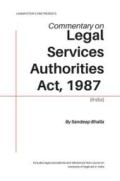 Legal Services Authorities Act, 1987 (India): A Commentary