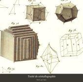 Traité de cristallographie: suivi d'une application des principes de cette science a la détermination des espèces minérales et d'une nouvelle méthode pour mettre les formes cristallines en projection. Atlas