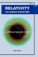 Relativity in Curved Spacetime