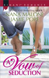 A Vow of Seduction: Hot Night in the Hamptons\Seduced Before Sunrise