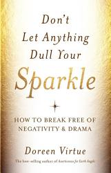 Don t Let Anything Dull Your Sparkle PDF