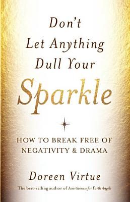 Don t Let Anything Dull Your Sparkle
