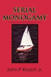 Serial Monogamy Book PDF