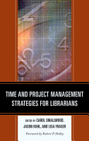 Time and Project Management Strategies for Librarians PDF