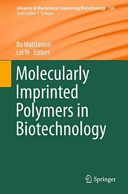Molecularly Imprinted Polymers in Biotechnology