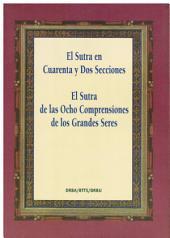 El Sutra en Cuarenta y Dos Secciones Predicado por Buda