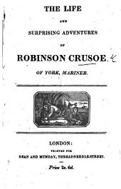 "The Life and Surprising Adventures of Robinson Crusoe' Etc. [With ""Verses Supposed to be Written by Alex. Selkirk,"" by William Cowper.]"
