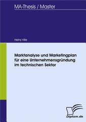 Marktanalyse und Marketingplan für eine Unternehmensgründung im technischen Sektor
