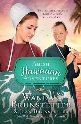 The Amish Hawaiian Adventures