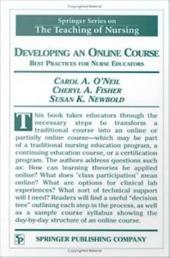 Developing an Online Course: Best Practices for Nurse Educators