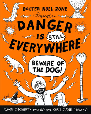 Danger is Still Everywhere  Beware of the Dog  Danger is Everywhere book 2  PDF