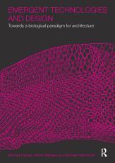 Emergent Technologies and Design PDF