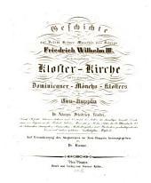 Geschichte der auf Befehl ... des Königs, Friedrich Wilhelm III wieder hergestellten Klosterkirche und des ehemaligen Dominikaner-Mönchsklosters zu Neu-Ruppin