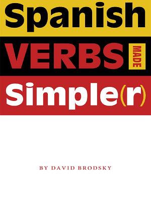 Spanish Verbs Made Simple r