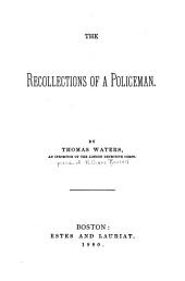 The Recollections of a Policeman