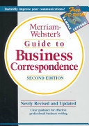 Merriam Webster s Guide to Business Correspondence