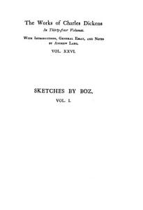 The Works of Charles Dickens  Sketches by Boz  2 v PDF