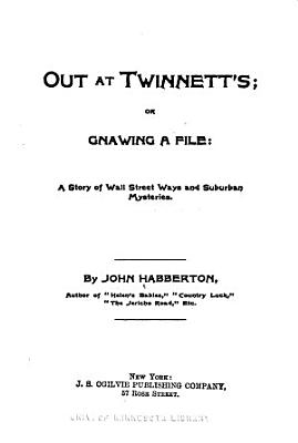 Out at Twinnett s  Or  Gnawing a File PDF