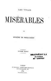 Les vrais Misérables: Volume1