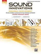 Sound Innovations for Concert Band: Ensemble Development for Young Band - Timpani/Auxiliary Percussion: Chorales and Warm-up Exercises for Tone, Technique, and Rhythm