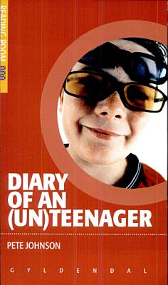 Diary of an  un  Teenager