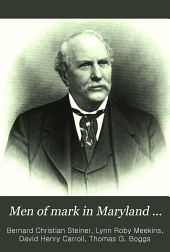Men of Mark in Maryland ...: Biographies of Leading Men of the State ... Illustrated with Many Full Page Engravings, Volume 2