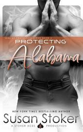 Protecting Alabama: Navy SEAL/Military Romance