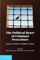 The Political Heart of Criminal Procedure PDF