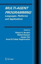 Multi-Agent Programming: Languages, Platforms and Applications