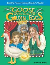 El ganso de los huevos de oro (The Goose That Laid the Golden Eggs)