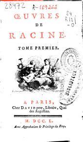 Oeuvres de Racine ...: tome premier