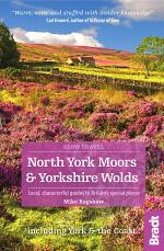 North York Moors (Slow Travel)