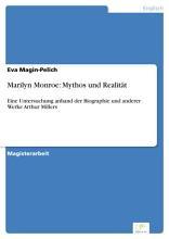 Marilyn Monroe  Mythos und Realit  t PDF