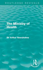 The Ministry of Health (Routledge Revivals)