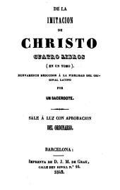 De la imitación de Christo: Cuatra libros ...
