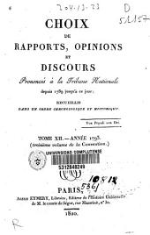 Choix de rapports, opinions et discours prononcés à la Tribune Nationale depuis 1789 jusqu'à ce jour: Année 1793 (troisième volume de la Convention), Volume12