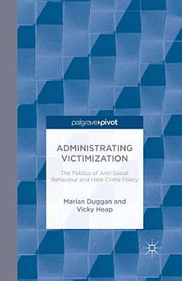 Administrating Victimization PDF