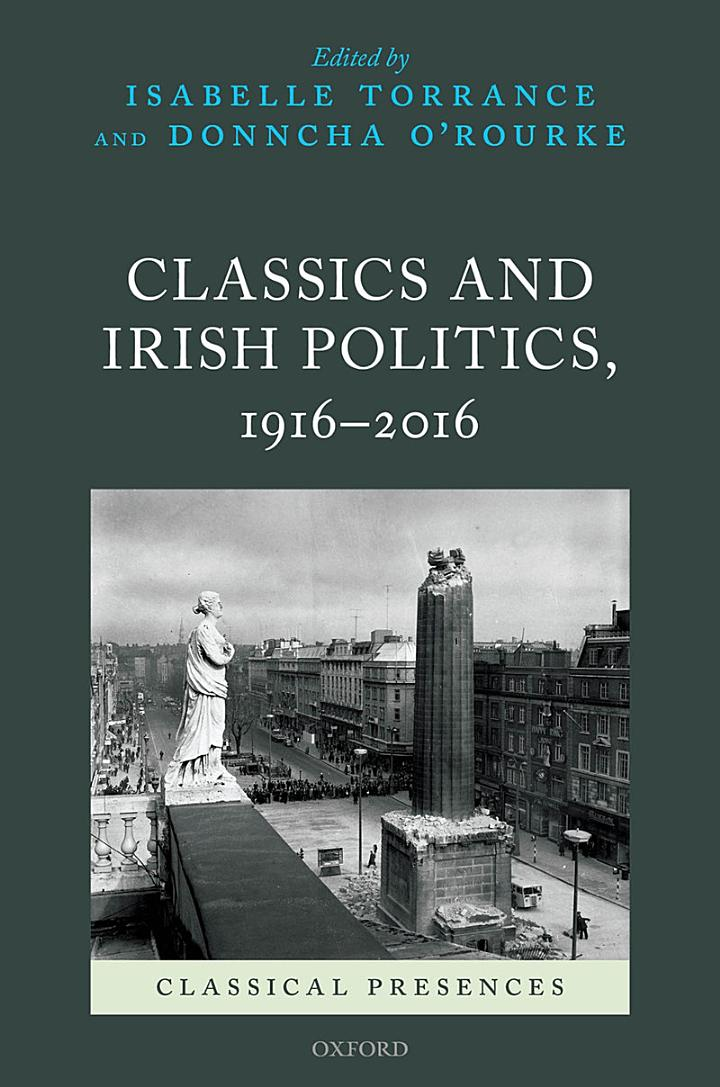 Classics and Irish Politics, 1916-2016