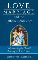 Love  Marriage  and the Catholic Conscience PDF