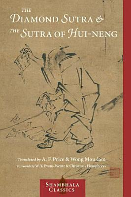 The Diamond Sutra and The Sutra of Hui neng