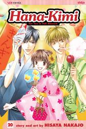 Hana-Kimi, Vol. 20: Chasing Dreams