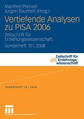 Vertiefende Analysen zu PISA 2006: Zeitschrift für Erziehungswissenschaft. Sonderheft 10 | 2008