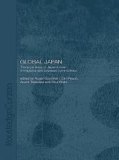 Global Japan: The Experience of Japan's New Immigrant and Overseas Communities