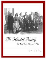 The Kendall Family:  My Family's Stories in Print