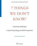 7 Things We Don't Know!